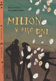 Okładka książki Milion w pięć dni