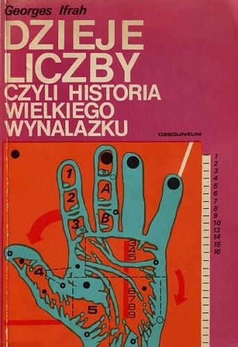 Okładka książki Dzieje liczby czyli historia wielkiego wynalazku