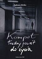 Okładka książki Kompot. Trudny powrót do życia
