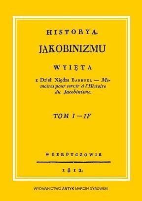 Okładka książki Historia jakobinizmu. Tom I-IV