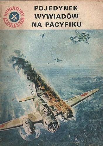 Okładka książki Pojedynek wywiadów na Pacyfiku