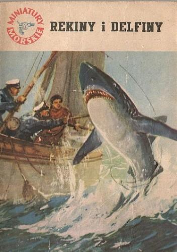 Okładka książki Rekiny i delfiny