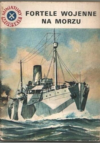 Okładka książki Fortele wojenne na morzu