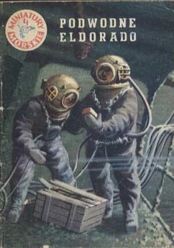 Okładka książki Podwodne Eldorado