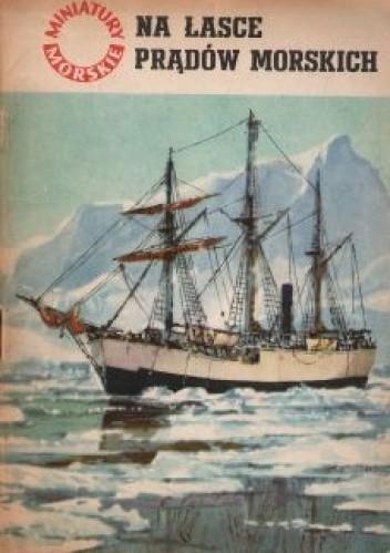 Okładka książki Na łasce prądów morskich