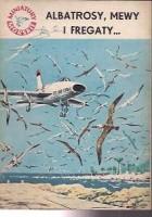 Albatrosy, mewy i fregaty...