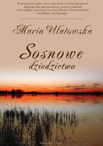 Okładka książki Sosnowe dziedzictwo