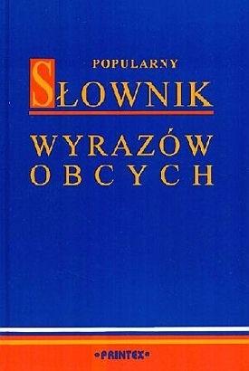 Okładka książki Popularny słownik wyrazów obcych