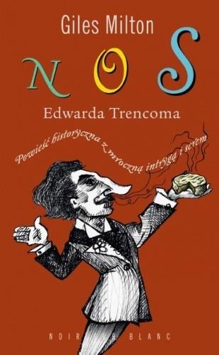 Okładka książki Nos Edwarda Trencoma