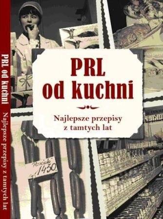 Okładka książki PRL od Kuchni