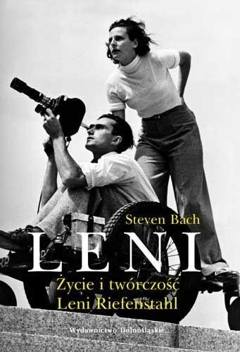 Okładka książki Leni. Życie i Twórczość Leni Riefenstahl