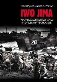 Okładka książki Iwo Jima. Najkrwawsza Kampania na Dalekim Wschodzie