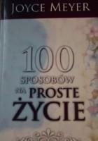 100 Sposobów na proste życie