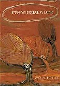 Okładka książki Kto widział wiatr
