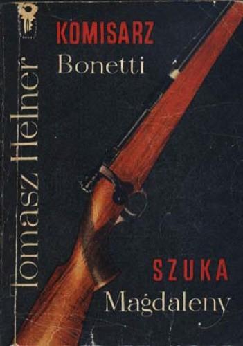Okładka książki Komisarz Bonetti szuka Magdaleny