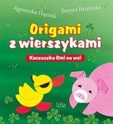 Okładka książki Origami z wierszykami. Kaczuszka Omi na wsi