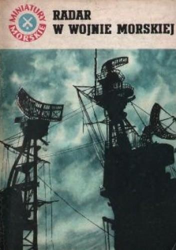 Okładka książki Radar w wojnie morskiej