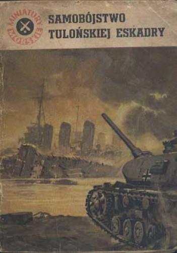 Okładka książki Samobójstwo tulońskiej eskadry
