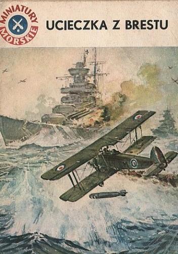 Okładka książki Ucieczka z Brestu