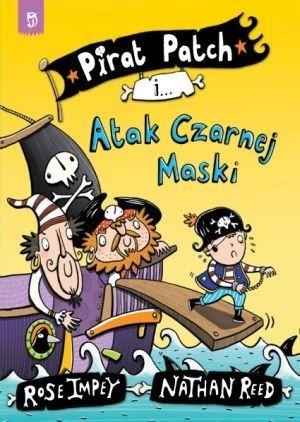 Okładka książki Pirat Patch i Atak Czarnej Maski