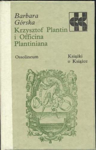 Okładka książki Krzysztof Plantin i Officina Plantiniana