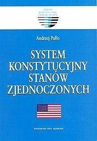 Okładka książki System konstytucyjny Stanów Zjednoczonych