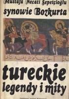 Synowie Bozkurta : tureckie legendy i mity