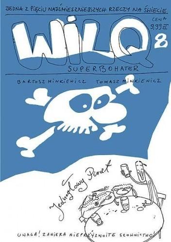 Okładka książki Wilq Superbohater: Jednogłowy Pirat