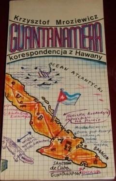 Okładka książki Guantanamera: Korespondencja z Hawany