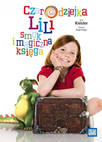 Okładka książki Czarodziejka Lili, smok i magiczna księga