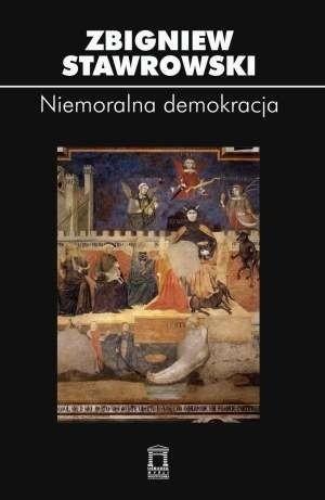 Okładka książki Niemoralna demokracja
