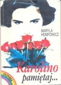 Okładka książki Karolino, pamiętaj...