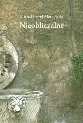 Okładka książki Nieobliczalne. Eseje