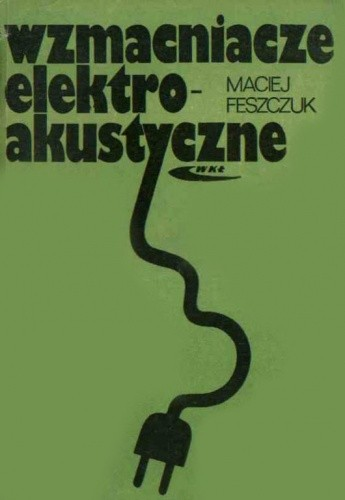 Okładka książki Wzmacniacze elektroakustyczne