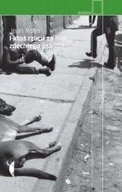 Okładka książki I ktoś rzucił za nim zdechłego psa
