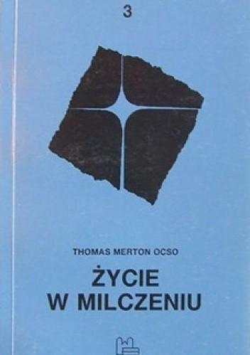 Okładka książki Życie w milczeniu