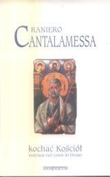 Okładka książki Kochać Kościół. Medytacje nad Listem do Efezjan