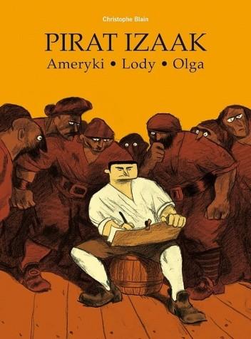 Okładka książki Pirat Izaak. Ameryki - Lody - Olga