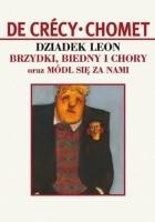 Dziadek Leon - Brzydki Biedny i Chory
