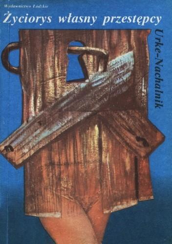 Okładka książki Życiorys własny przestępcy
