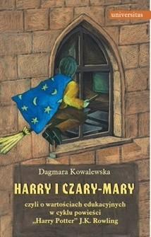 Okładka książki Harry i czary mary czyli o wartościach edukacyjnych w cyklu powieści