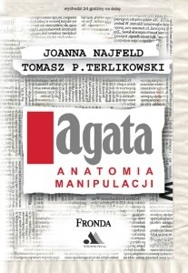 Okładka książki AGATA. Anatomia manipulacji
