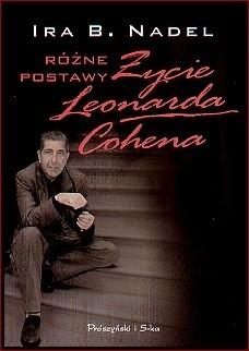 Okładka książki Różne postawy. Życie Leonarda Cohena