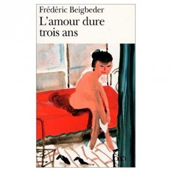 Okładka książki L'amour dure trois ans.