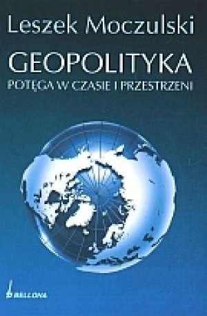 Okładka książki Geopolityka. Potęga w czasie i przestrzeni