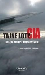 Okładka książki Tajne loty CIA. Kulisy wojny z terroryzmem