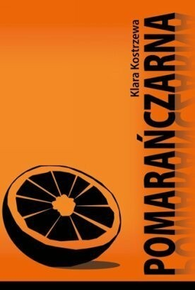 Okładka książki Pomarańczarna