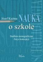 Okładka książki Nauka o szkole