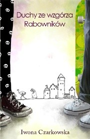 Okładka książki Duchy ze Wzgórza Rabowników