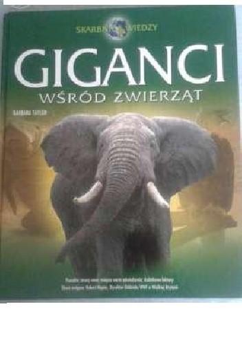 Okładka książki Giganci wśród zwierząt